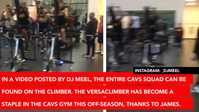858dd70049c LeBron James Has the Entire Cleveland Cavaliers Team Embracing the  VersaClimber