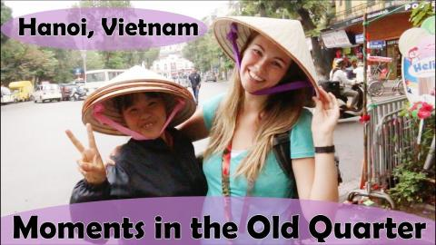Hideout tv - Moments in the Old Quarter of Hanoi, Vietnam