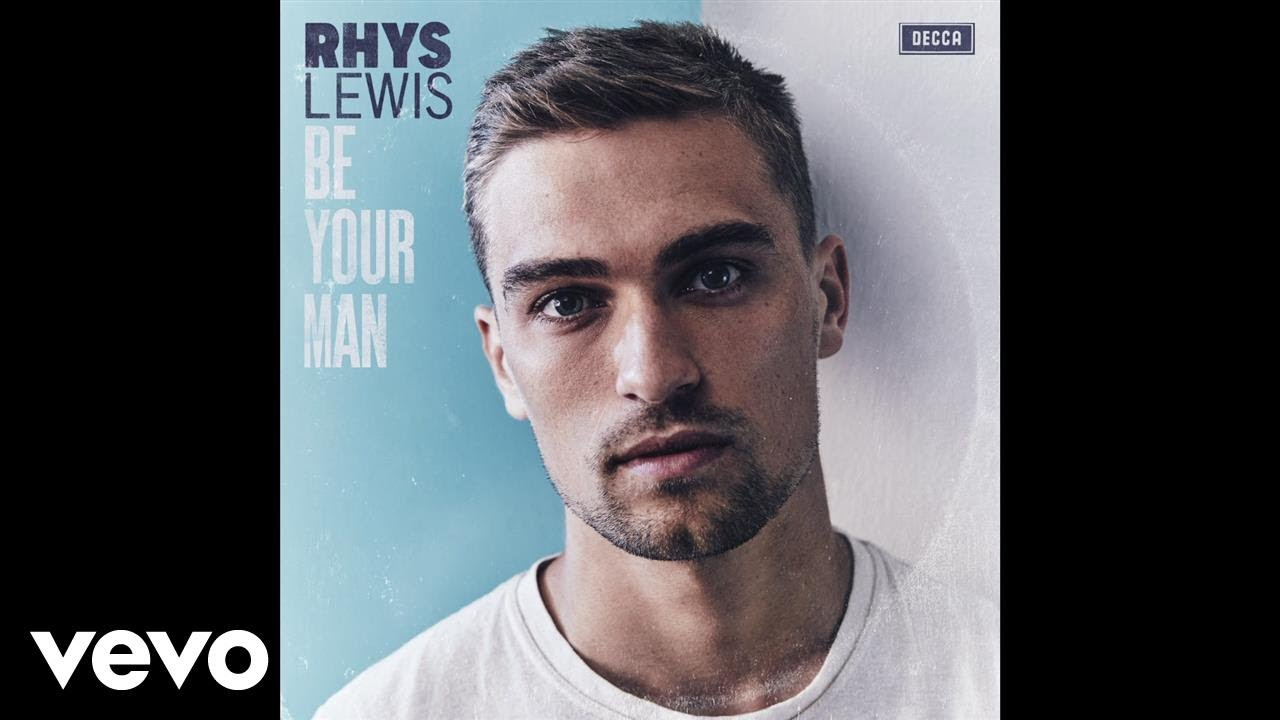 Rhys Lewis releases Be Your Man & announces UK tour